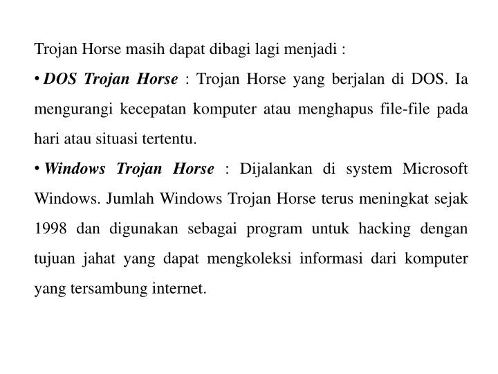 Trojan Horse masih dapat dibagi lagi menjadi :