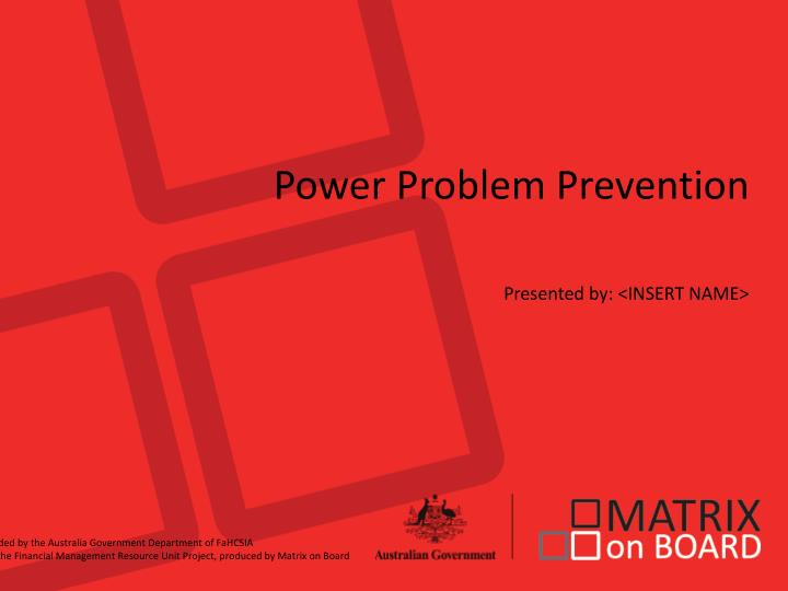 Power Problem Prevention