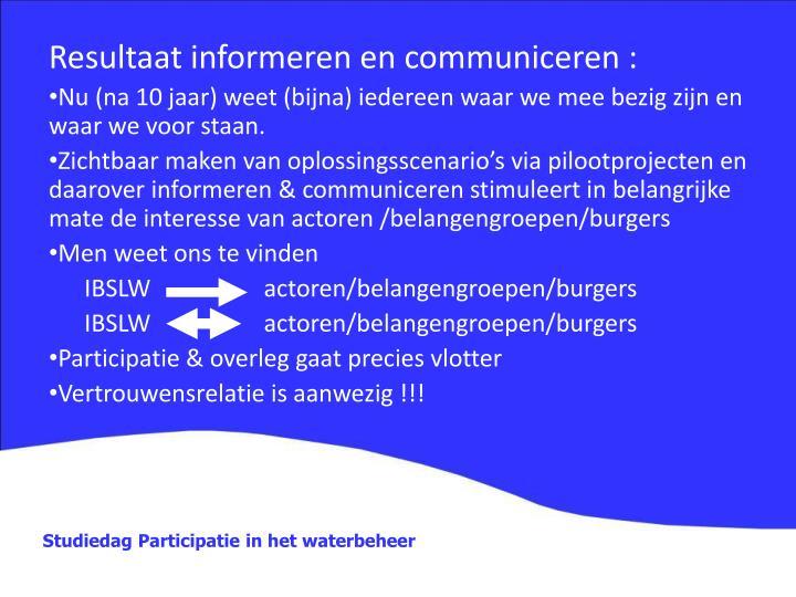 Resultaat informeren en communiceren :