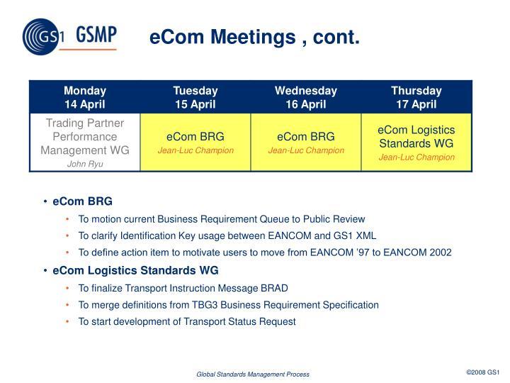 eCom Meetings , cont.