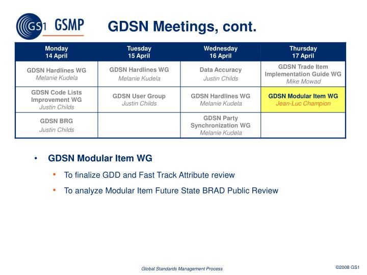 GDSN Meetings, cont.