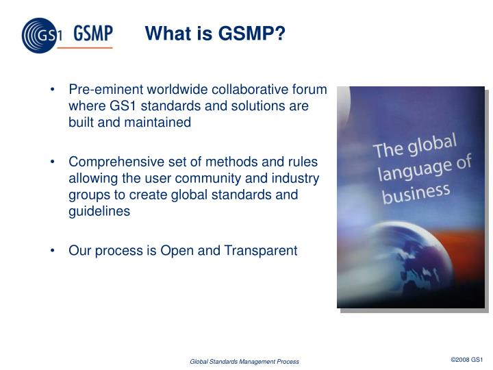 What is GSMP?