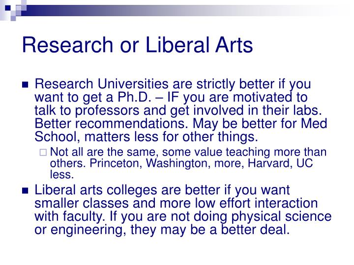 Research or Liberal Arts