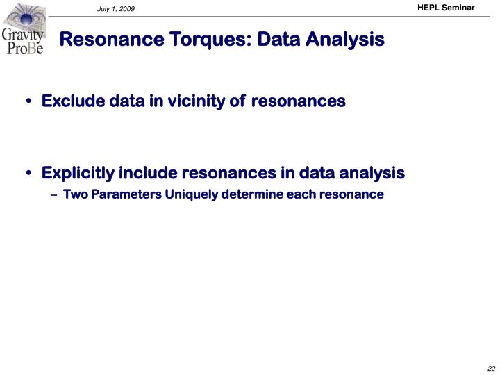 Resonance Torques: Data Analysis