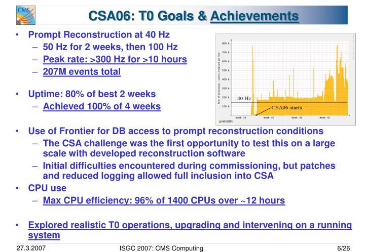 CSA06: T0 Goals &