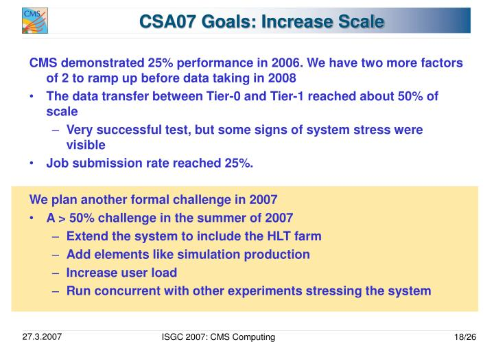 CSA07 Goals: Increase Scale