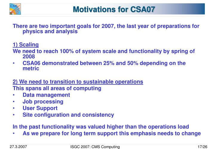 Motivations for CSA07