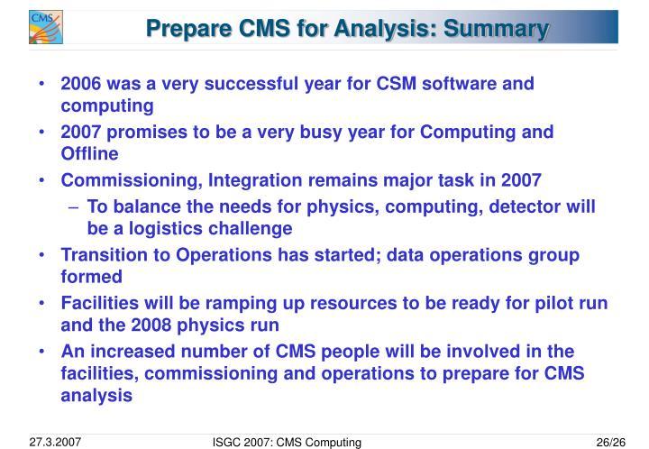 Prepare CMS for Analysis: Summary