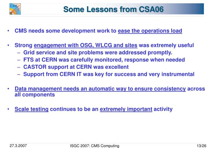 Some Lessons from CSA06