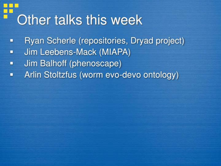 Other talks this week