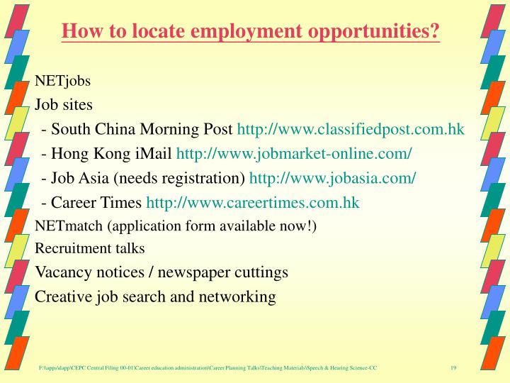How to locate employment opportunities?