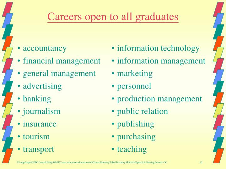 Careers open to all graduates