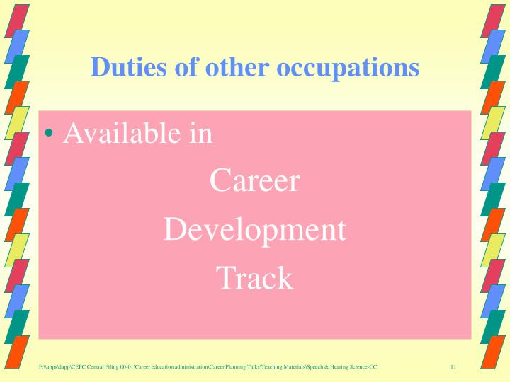 Duties of other occupations