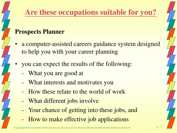 Are these occupations suitable for you?