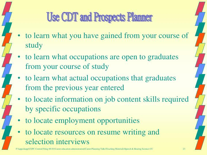 Use CDT and Prospects Planner