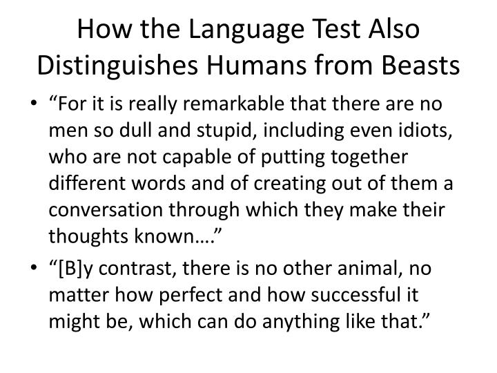 How the Language Test Also Distinguishes Humans from Beasts