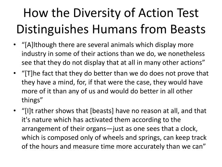 How the Diversity of Action Test Distinguishes Humans from Beasts