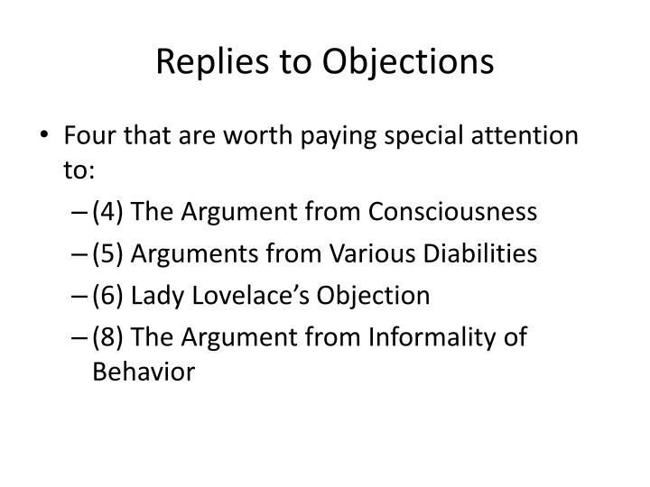 Replies to Objections