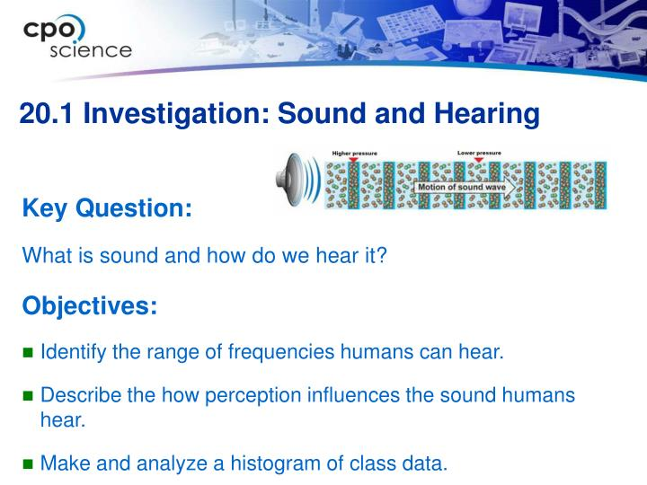20 1 investigation sound and hearing