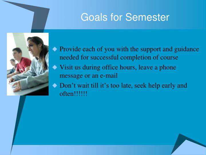 Goals for Semester