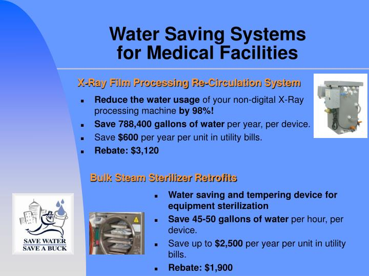 Water saving systems for medical facilities