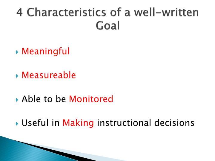 4 Characteristics of a well-written Goal