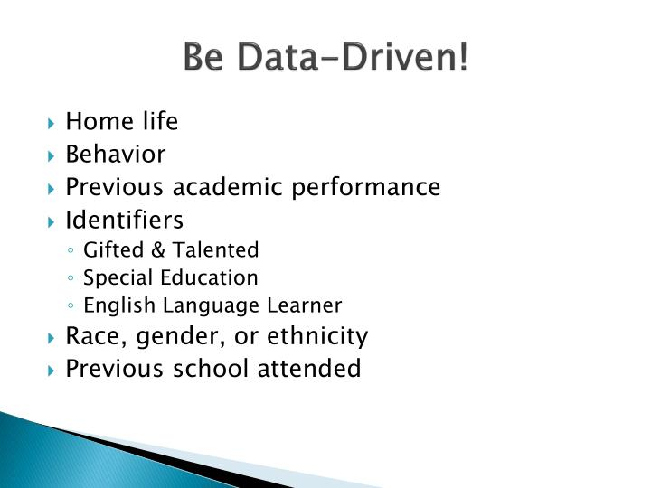 Be Data-Driven!