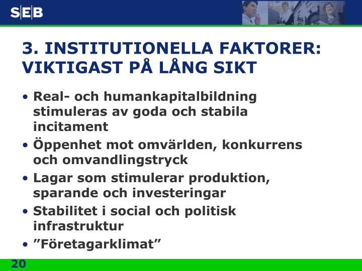 3. INSTITUTIONELLA FAKTORER: