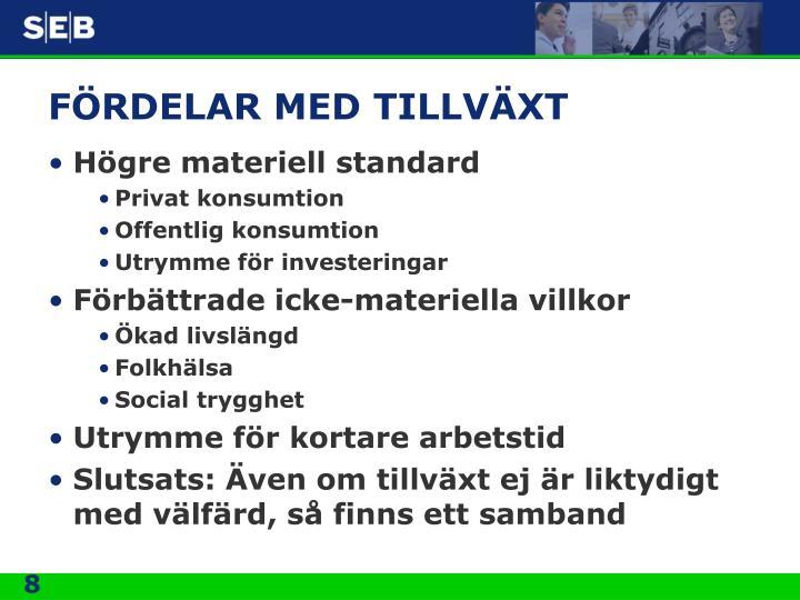 FÖRDELAR MED TILLVÄXT