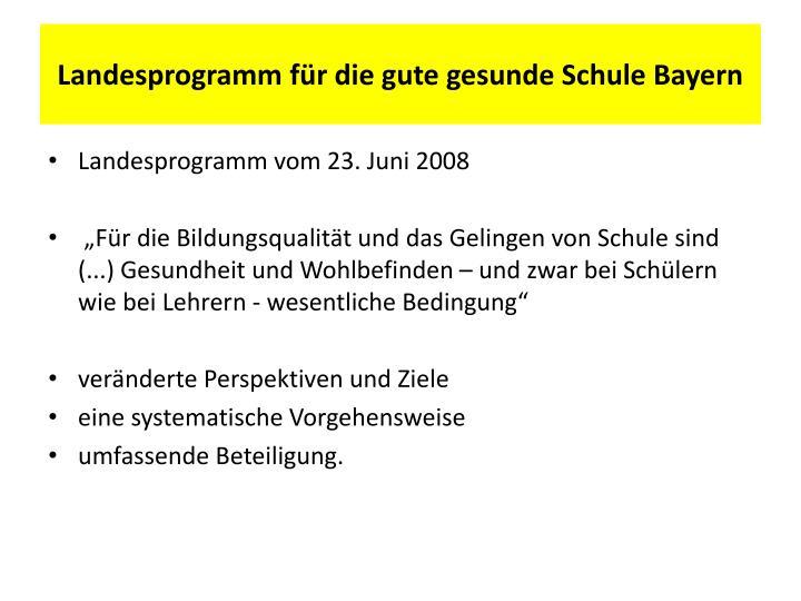 Landesprogramm für die gute gesunde Schule Bayern