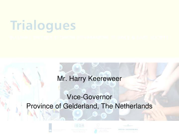 Mr. Harry Keereweer