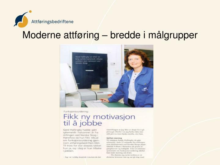 Moderne attføring – bredde i målgrupper