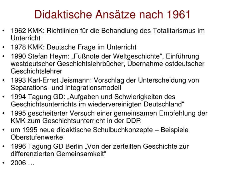 Didaktische Ansätze nach 1961