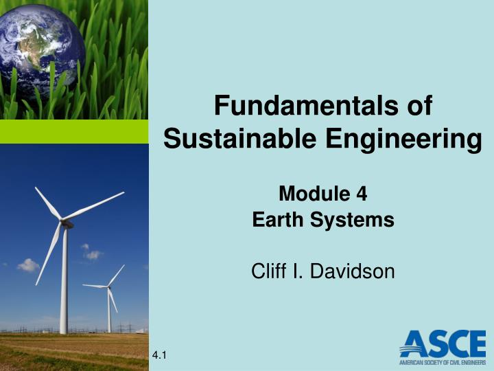 Fundamentals of sustainable engineering module 4 earth systems cliff i davidson
