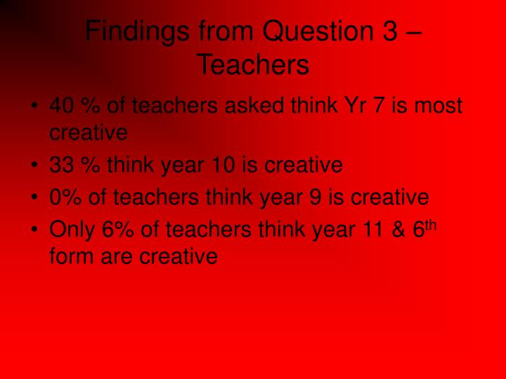 Findings from Question 3 –