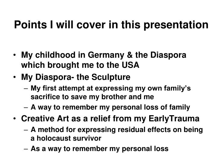 Points i will cover in this presentation