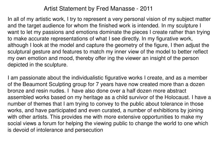 Artist Statement by Fred Manasse - 2011