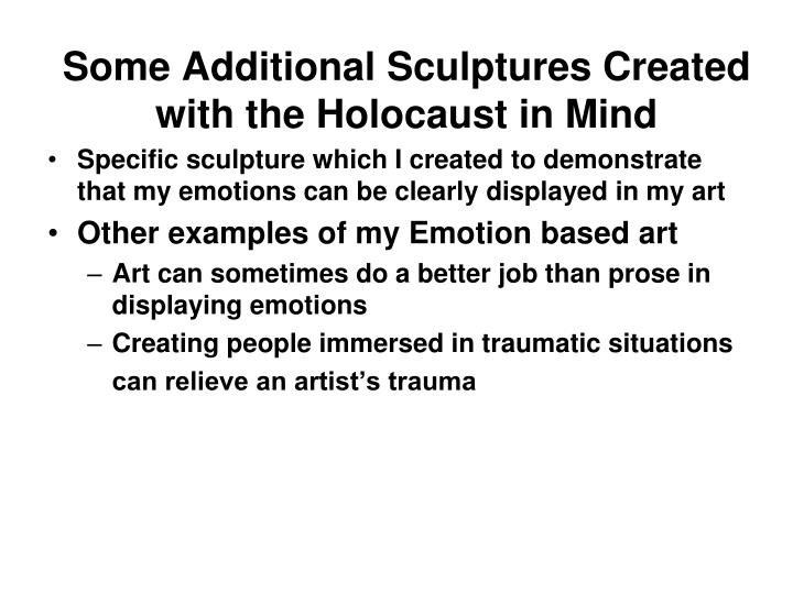 Some Additional Sculptures Created with the Holocaust in Mind