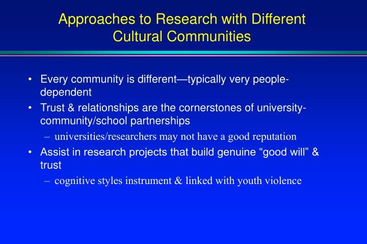 Approaches to Research with Different Cultural Communities
