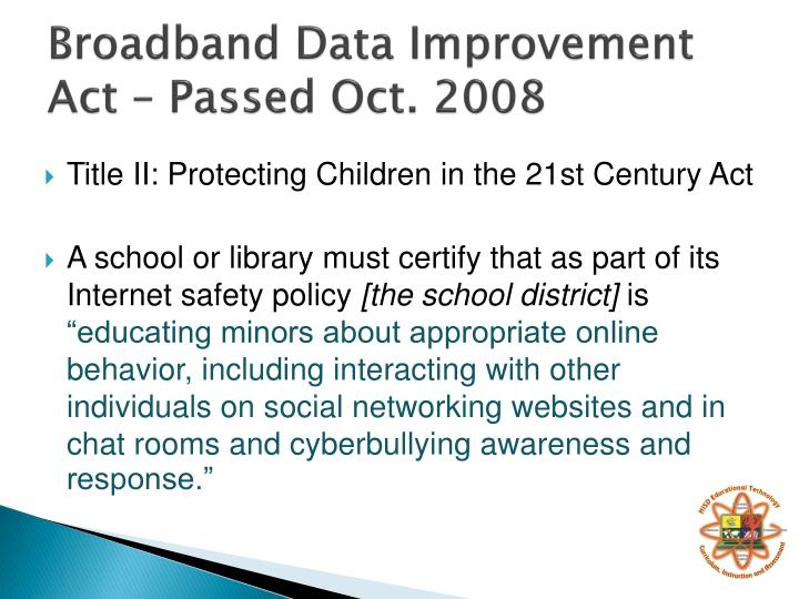 Broadband Data Improvement Act – Passed Oct. 2008