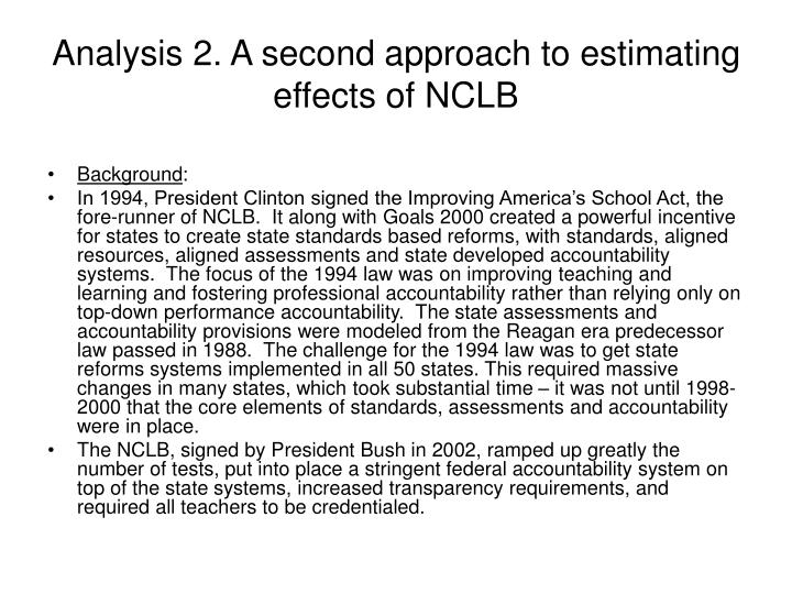 Analysis 2. A second approach to estimating effects of NCLB