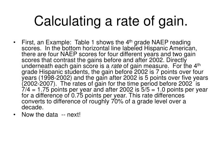 Calculating a rate of gain.