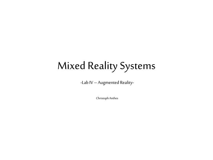 Mixed reality systems