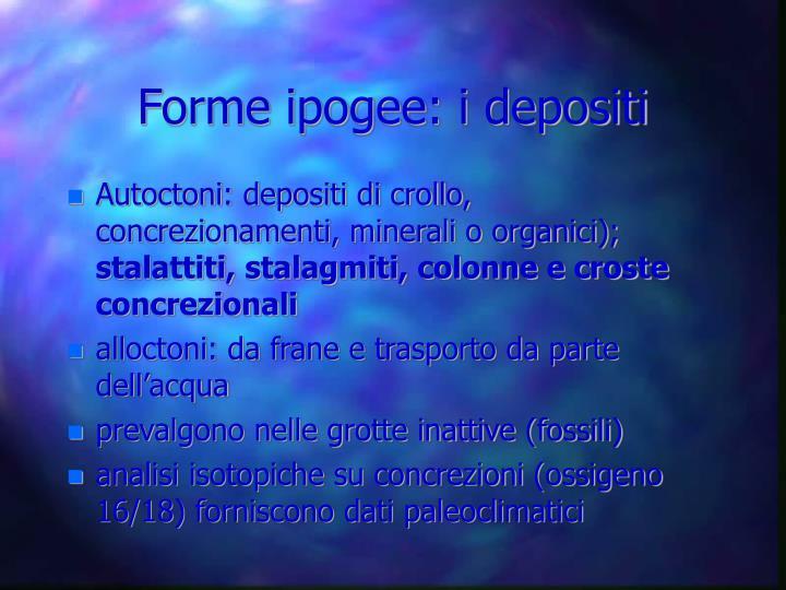 Forme ipogee: i depositi