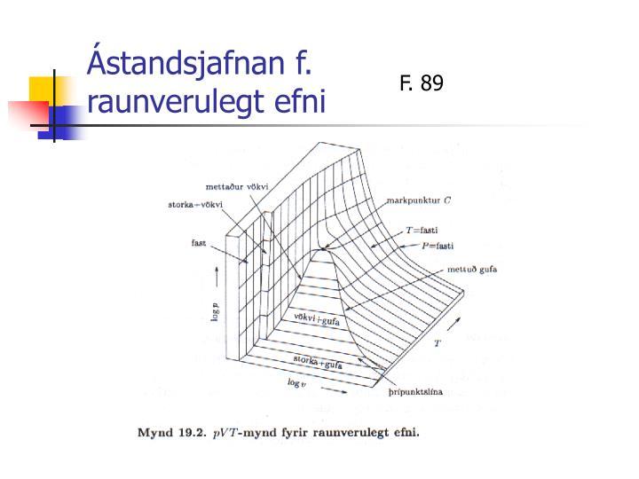 Ástandsjafnan f. raunverulegt efni