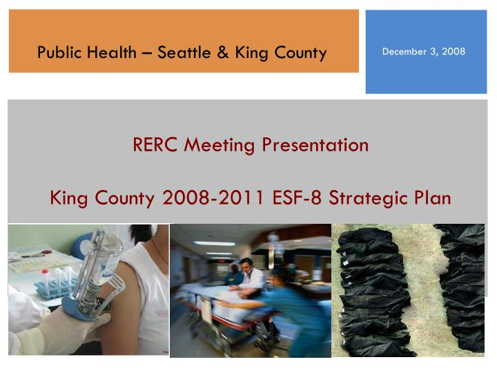 Rerc meeting presentation king county 2008 2011 esf 8 strategic plan