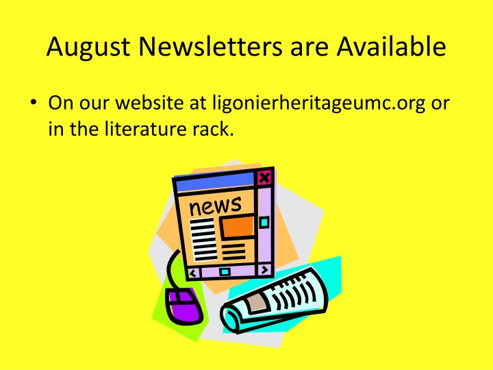 August Newsletters are Available