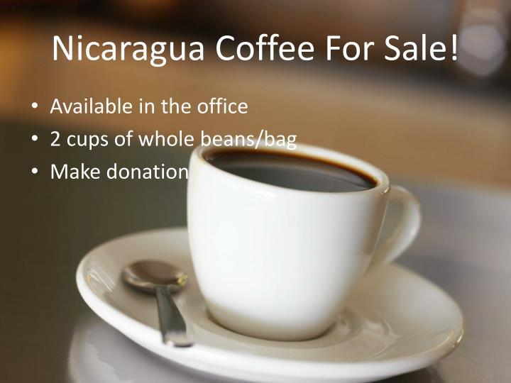 Nicaragua Coffee For Sale!