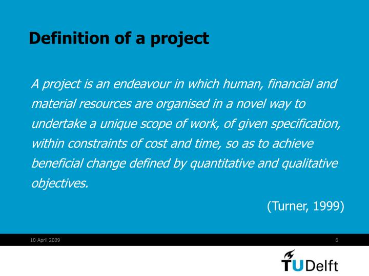 Definition of a project