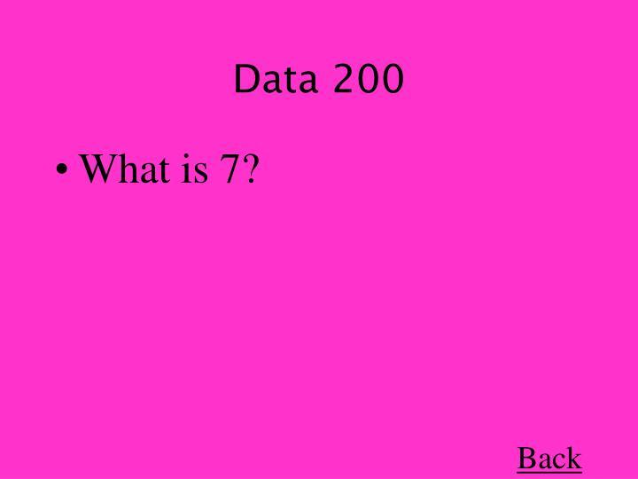 Data 200